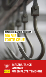 Vente EBooks : Ma vie toute crue  - Mauricio GARCIA PEREIRA