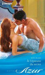 Vente EBooks : A l'épreuve du secret  - Maya Blake