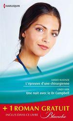 Vente Livre Numérique : L'épreuve d'une chirurgienne - Une nuit avec le Dr Campbell - Le sacrifice du bonheur  - Amber McKenzie - Joanna Neil - Cindy Kirk