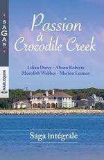 Vente Livre Numérique : Passion à Crocodile Creek  - Lilian Darcy - Alison Roberts - Meredith Webber - Marion Lennox