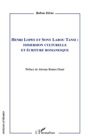 Henri Lopes et Sony Labou Tansi ; immersion culturelle et écriture romanesque