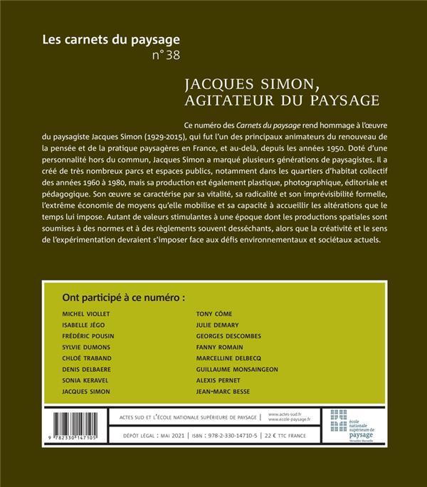 LES CARNETS DU PAYSAGE n.38 ; Jacques Simon, agitateur du paysage