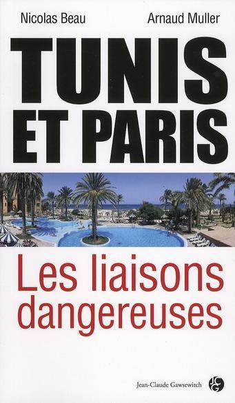 Paris et Tunis ; les liaisons dangereuses