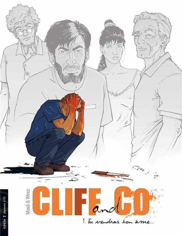 Cliff & co t.1 ; tu vendras ton âme...