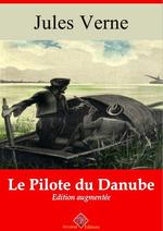 Le Pilote du Danube - suivi d'annexes