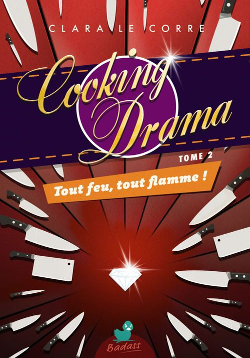 Cooking Drama, tome 2 : Tout feu, tout flamme !