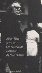 Vente Livre Numérique : Les boulevards extérieurs de Marc Villard  - Alfred Eibel - Marc Villard