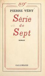 Série de sept  - Pierre Véry