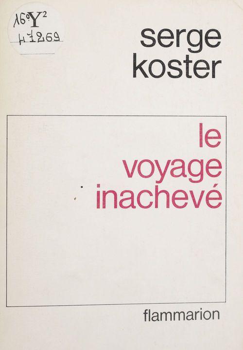 Voyage inacheve (le)