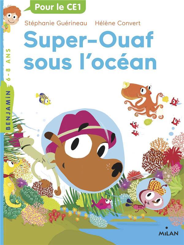 Super Ouaf T.4 ; Super-Ouaf sous l'océan