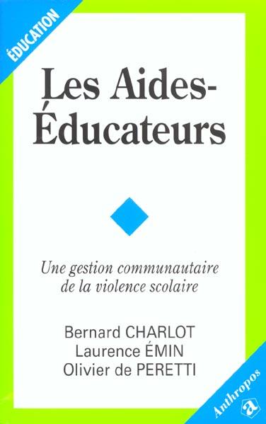 Les aides-éducateurs ; une gestion communautaire de la violence scolaire