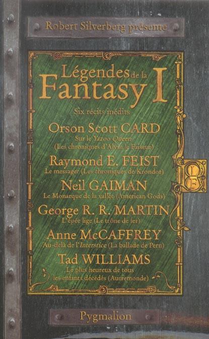 Fantasy et imaginaire - t01 - legendes de la fantasy - six recits inedits par les maitres de la fant
