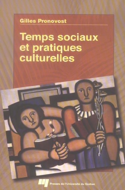 Temps Sociaux Et Pratiques Culturelles
