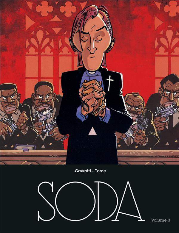 Soda ; intégrale t.3