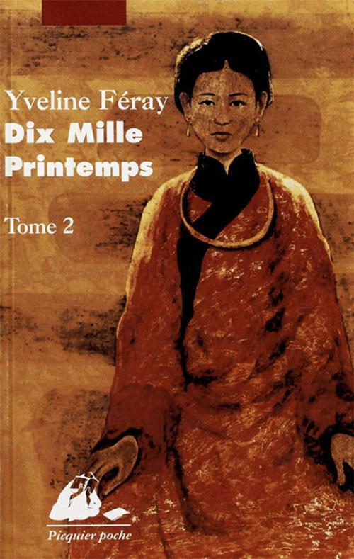 Dix mille printemps t.2