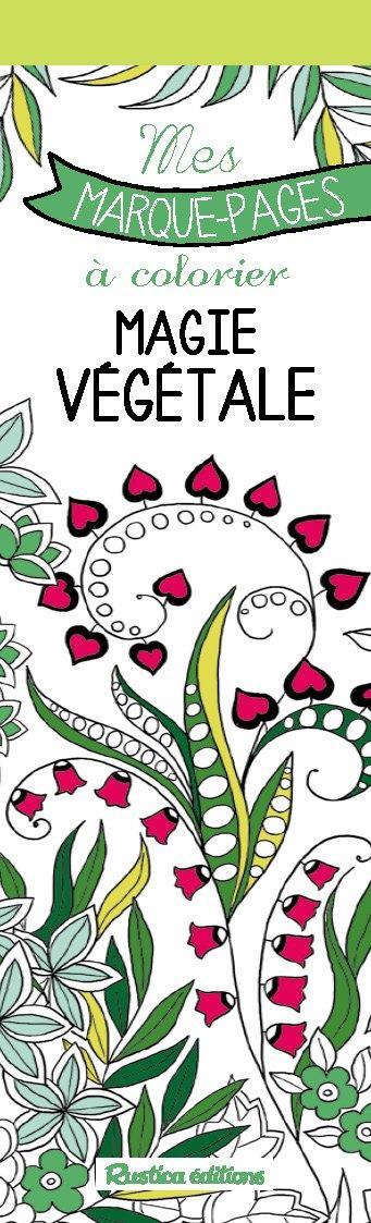 Mes marques-pages à colorier ; magie végétale