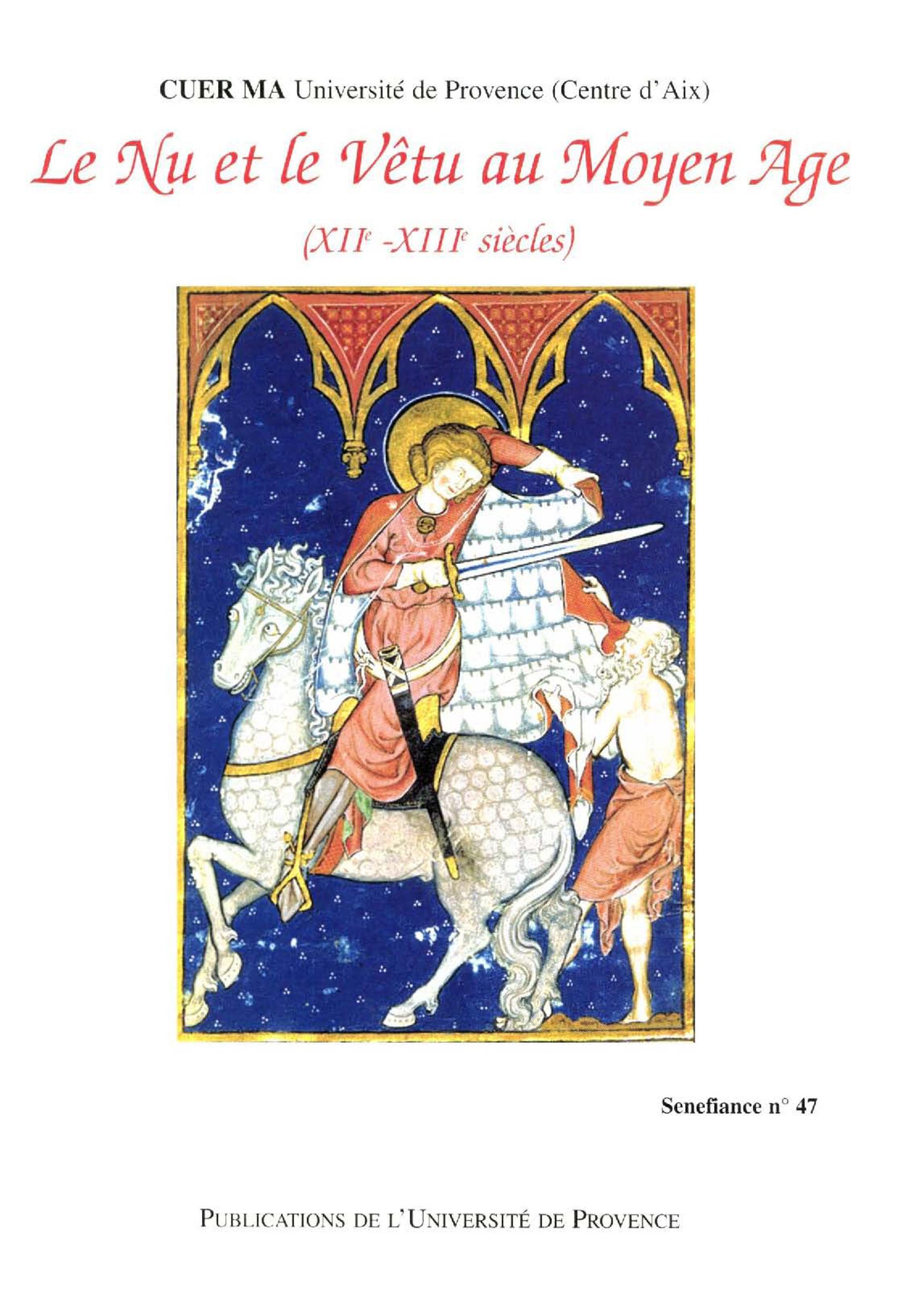 Le nu et le vêtu au Moyen Age, XIIe-XIIIe siecles