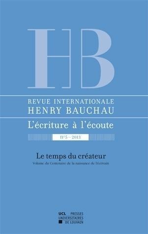 Revue henry bauchau 5 le temps du createur