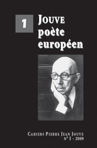 Cahiers pierre jean jouve 1 - jouve poete europeen