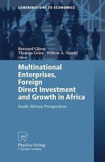 Multinational Enterprises, Foreign Direct Investment and Growth in Africa  - Thomas Gries - Bernard Michael Gilroy - Willem A. Naudé
