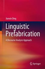 Linguistic Prefabrication  - Jianxin Ding