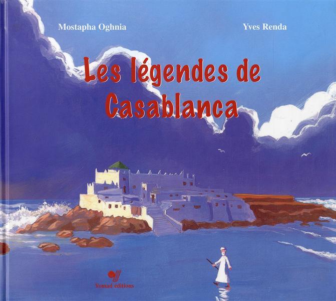 Les légendes de Casablanca