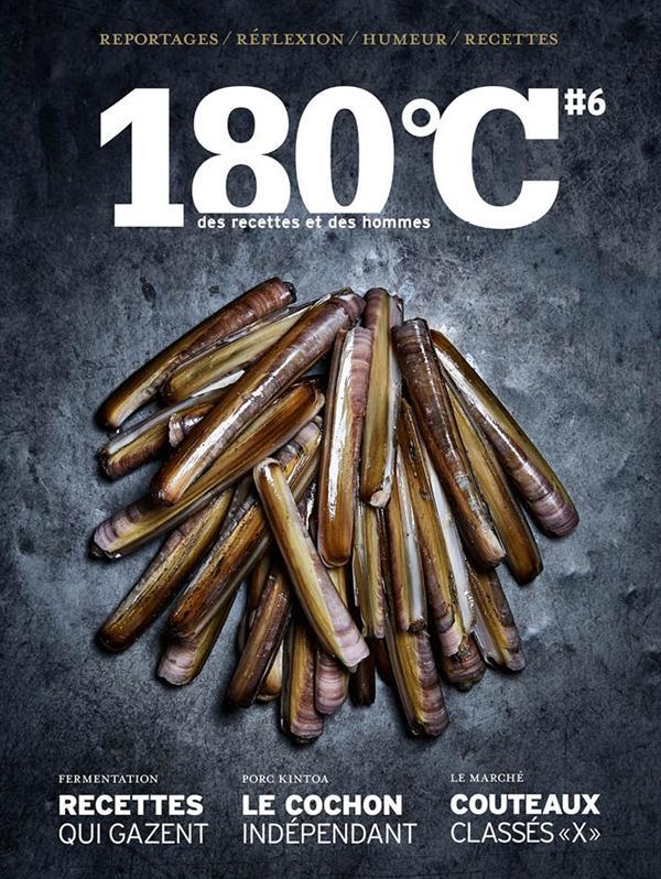180°C n.6 ; des recettes et des hommes