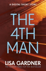 Vente Livre Numérique : The 4th Man (An FBI Profiler Short Story)  - Lisa Gardner