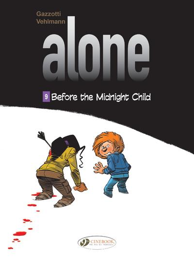 Alone t.9 ; before the midnight child