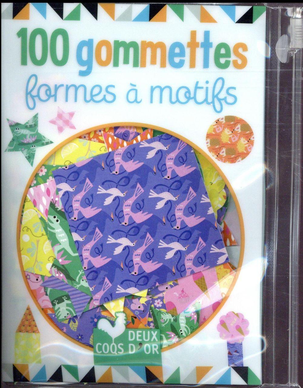 GOMMETTES ; 100  formes à motifs
