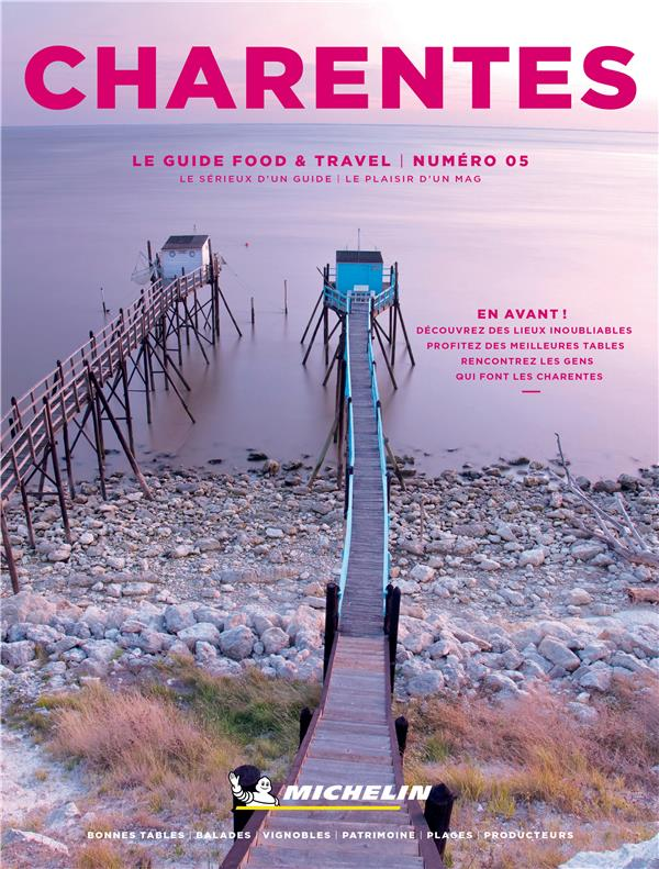 Food & travel ; Charentes (édition 2021)