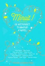 Couverture de Minuit ! - 12 Histoires D'Amour A Noel