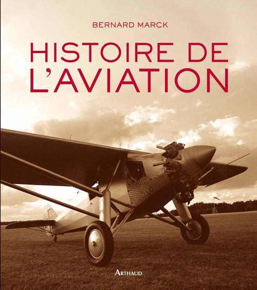 MARCK, BERNARD - HISTOIRE DE L'AVIATION