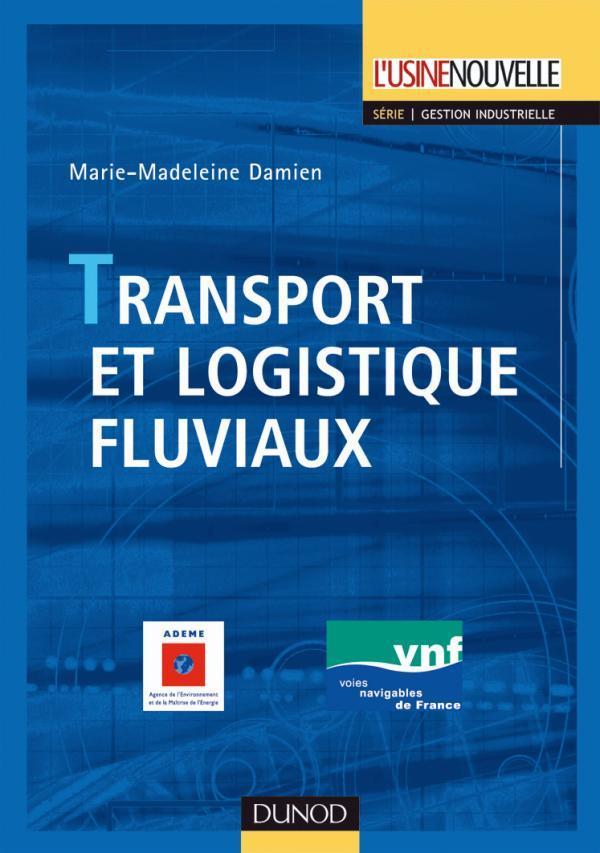 Transport Et Logistique Fluviaux