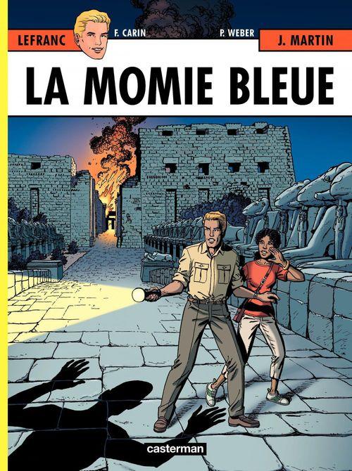 Lefranc T.18 ; la momie bleue