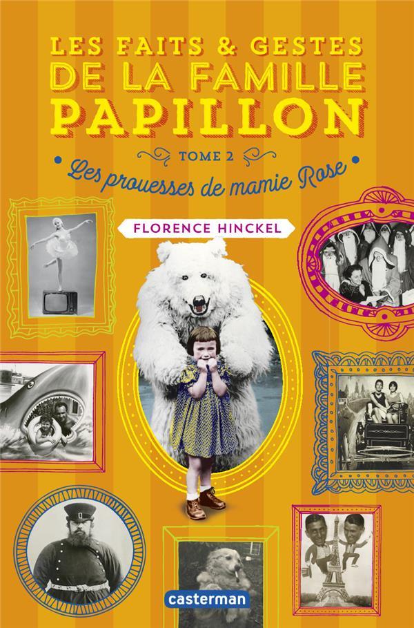 Les faits et gestes de la famille Papillon t.2 ; les prouesses de mamie Rose