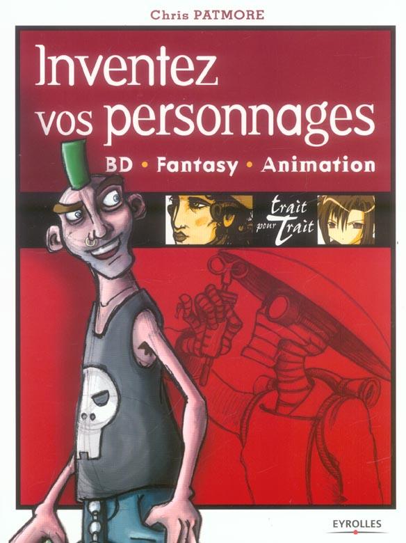 Inventez Vos Personnages. Bd, Fantasy, Animation