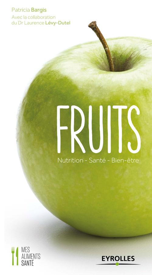 Fruits  - Patricia Bargis  - Laurence Levy-Dutel