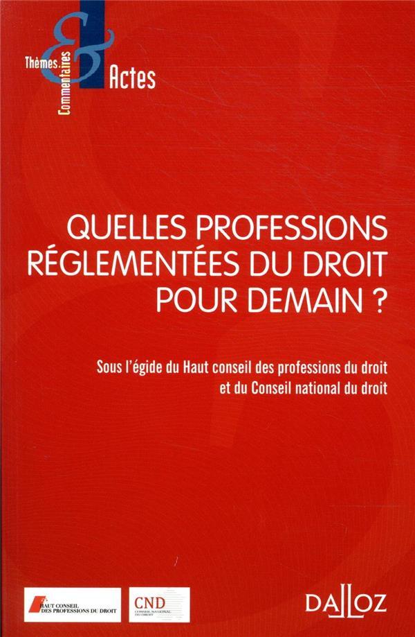 Quelles professions réglementées pour demain ?