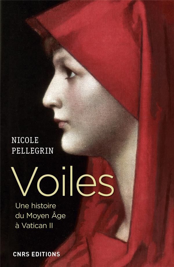 Voiles ; une histoire du Moyen Âge à Vatican II
