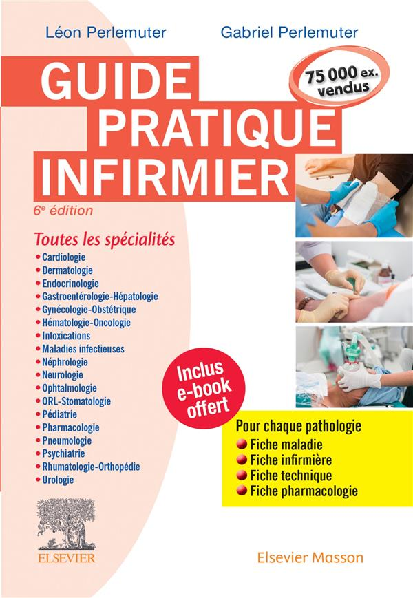 GUIDE PRATIQUE INFIRMIER (6E EDITION)  PERLEMUTER