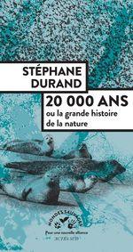 20000 ans  - Stephane Durand - Stéphane Durand - Stephane Durand