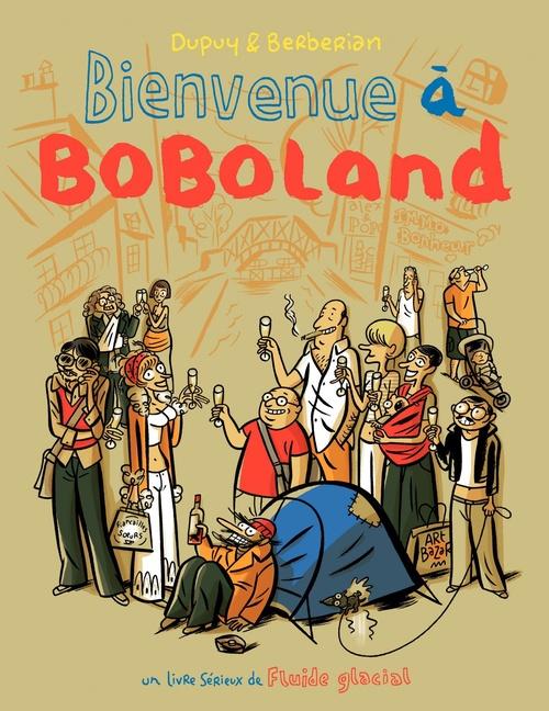 Bienvenue à Boboland (Tome 1)  - Philippe Dupuy  - Berberian  - Charles Berberian
