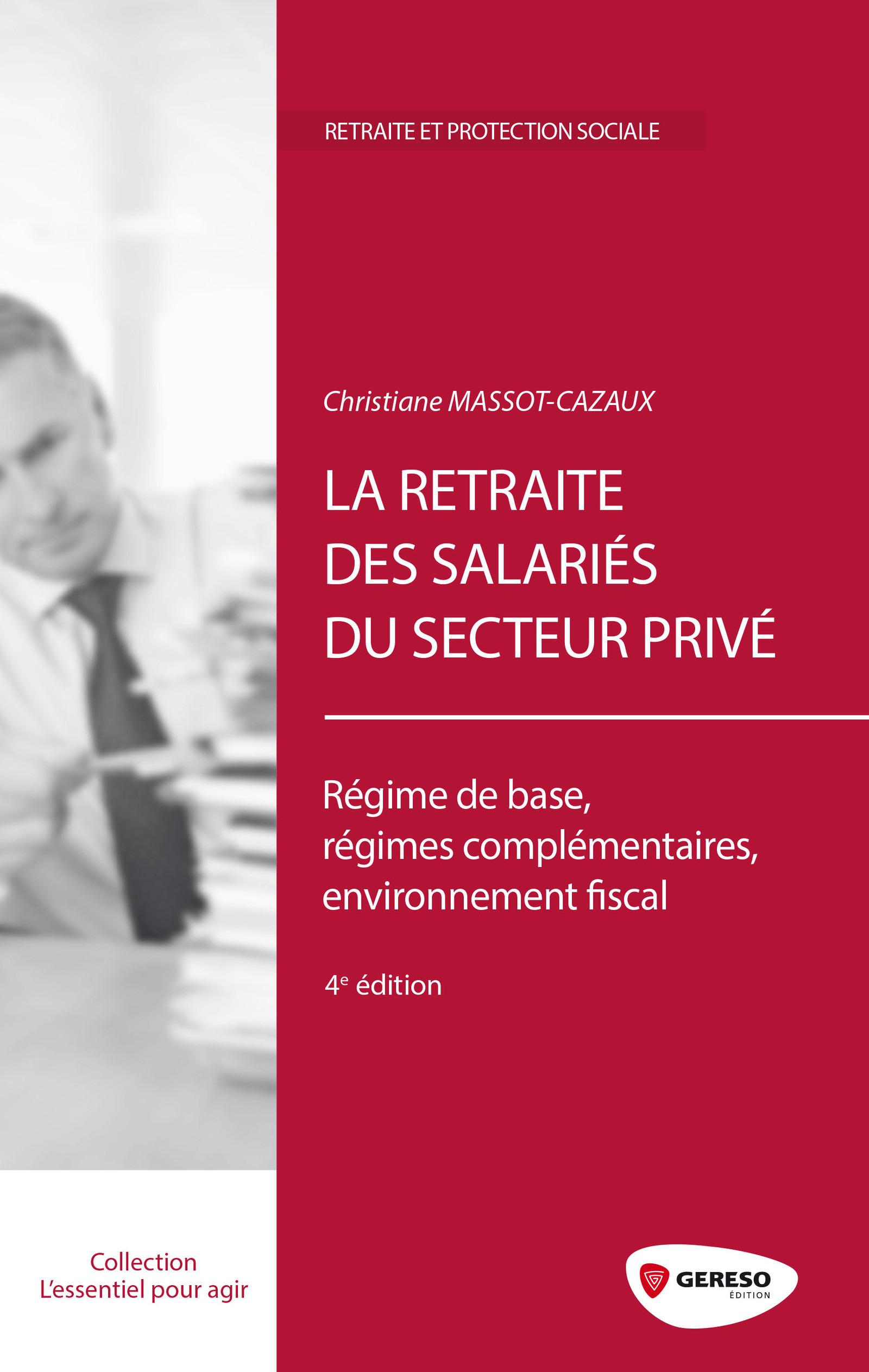 La retraite des salariés du secteur privé