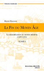 Vente Livre Numérique : La fin du Moyen Age - tome 1  - Henri Pirenne