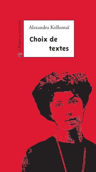 choix de textes ; la révolution, le féminisme, l'amour, la liberté