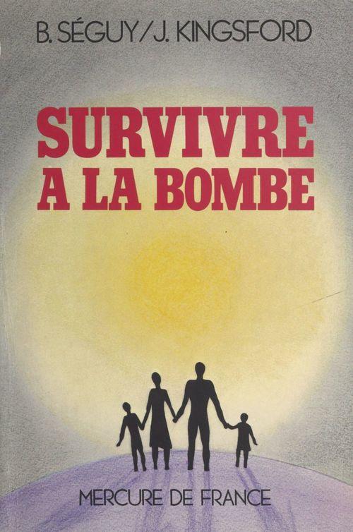 Survivre à la bombe