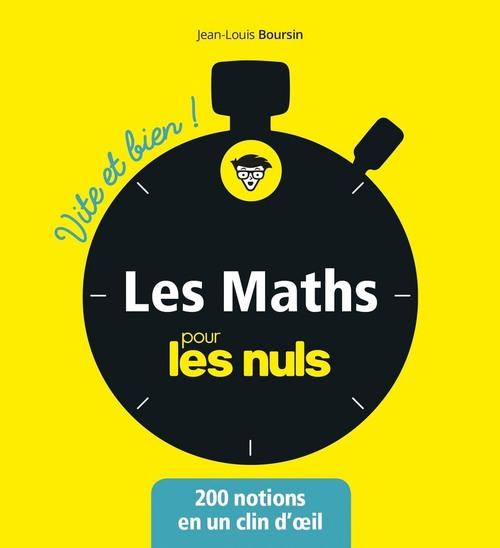 Les mathématiques pour les Nuls - Vite et bien
