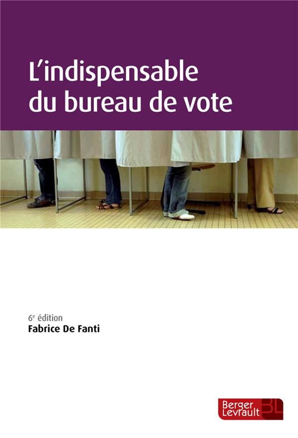 L'indispensable du bureau de vote (6e édition)