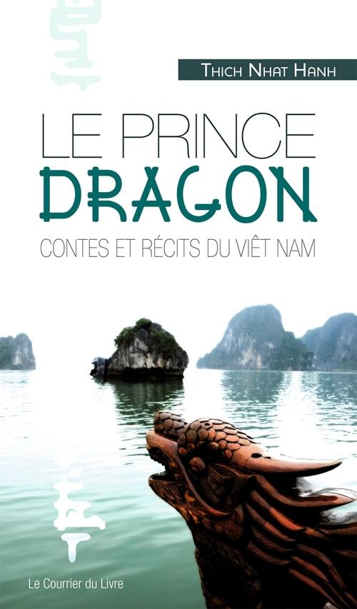 Le prince Dragon ; contes et récits du Viêt Nam